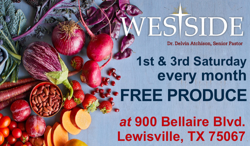 Free Produce Every 1st & 3rd Saturday of Each Month at Westside Baptist Church