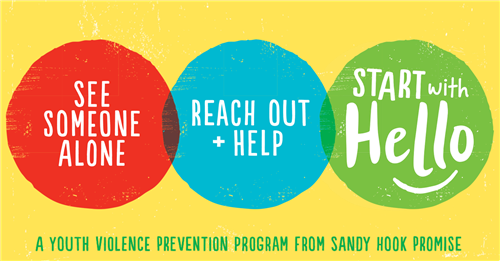 Start with Hello: A Youth Violence Prevention Program from Sandy Hook Promise