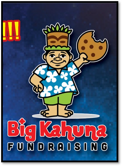 BIG KAHUNA FUNDRAISER COMING SOON!