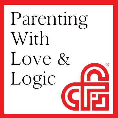 Becoming a Love and Logic Parent