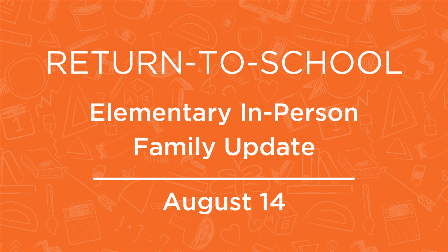 Elementary In-Person Learning Family Update