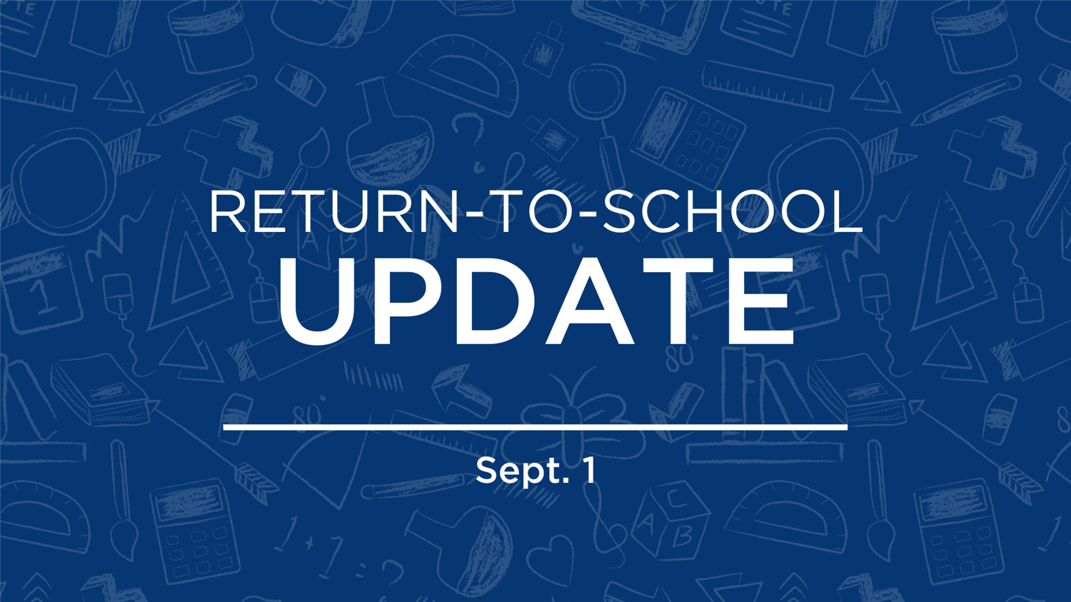 Return to School Update | Sept. 1