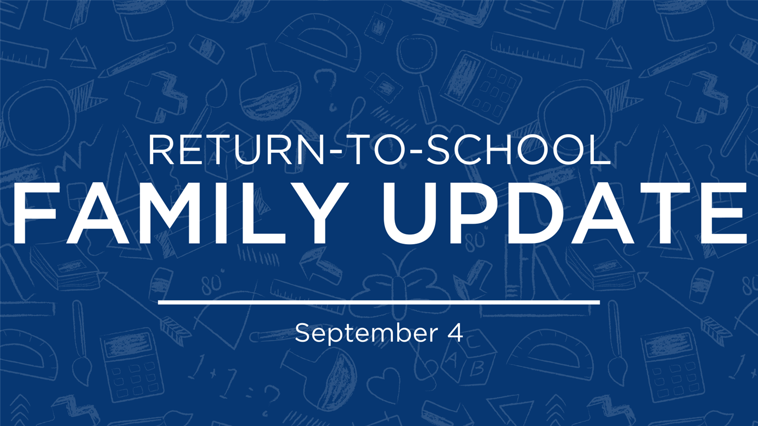 Return to School Update | Sept. 4