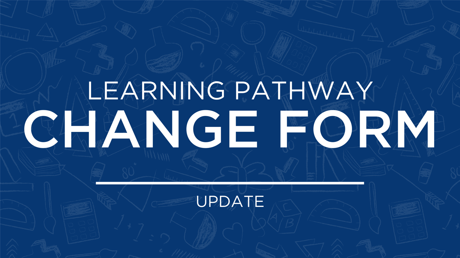 LISD Extends 4th Nine Weeks Learning Pathway Change Form Deadline