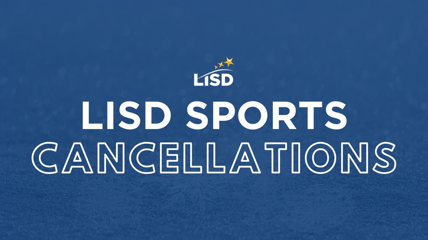 LISD Sports Cancellations