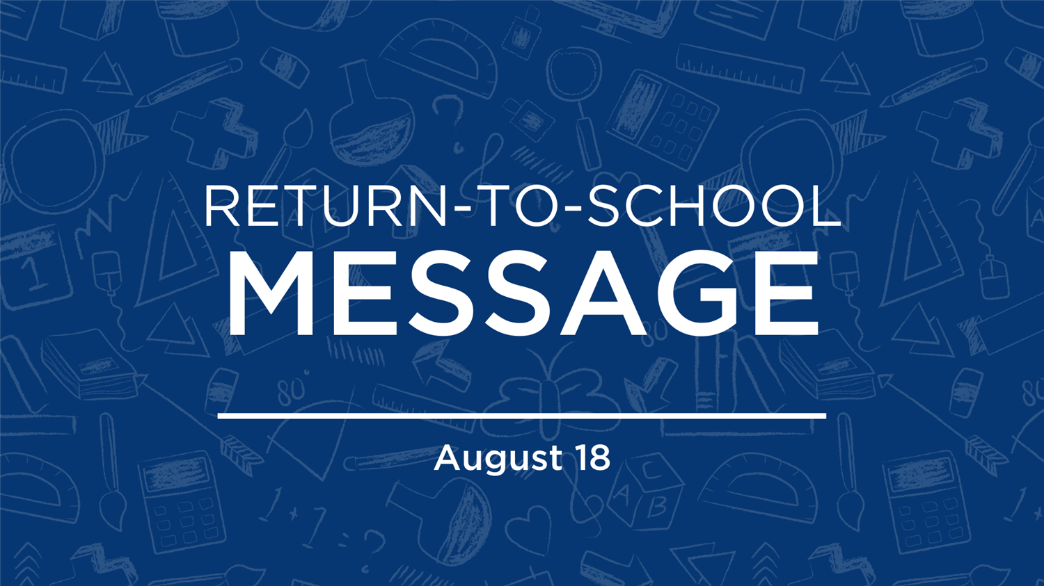 Return to School Message | Aug. 18