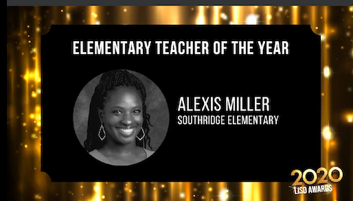 Ms. Alexis Miller is the 2020 LISD elementary teacher of the year!