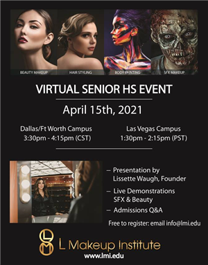 L Makeup Institute Senior HS Event