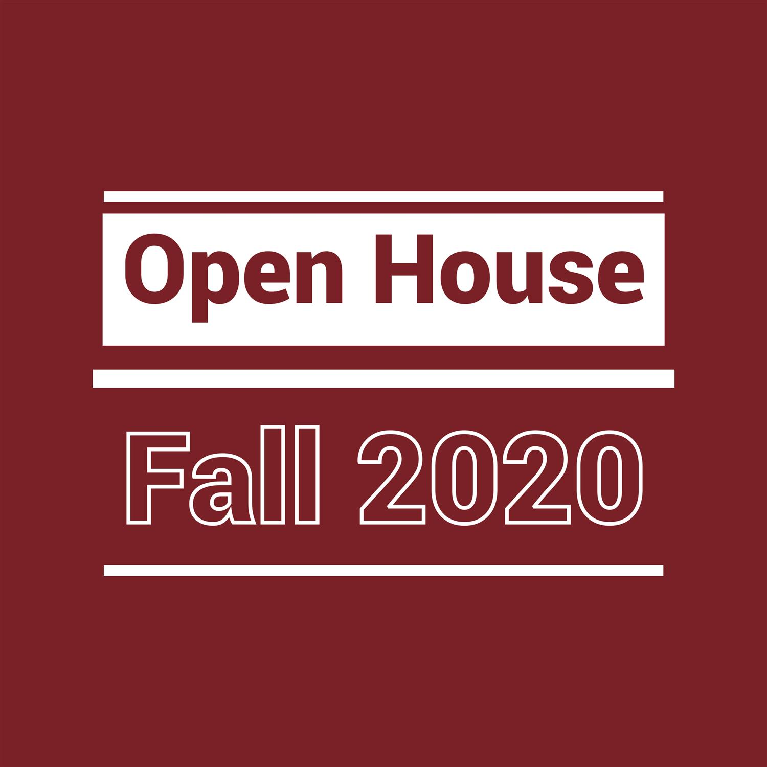 Open House - Fall 2020