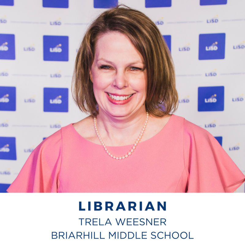 2019 LIBRARIAN OF THE YEAR TRELA WEESNER BRIARHILL MIDDLE SCHOOL