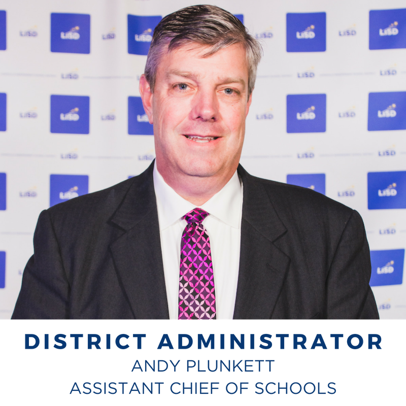 2019 DISTRICT ADMINISTRATOR ANDY PLUNKETT ASSISTANT CHIEF OF SCHOOLS