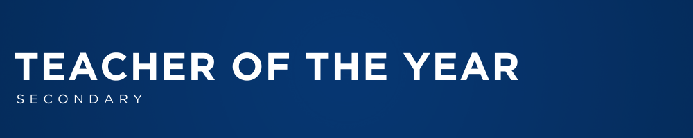 SECONDARY TEACHER OF THE YEAR WEB BANNER