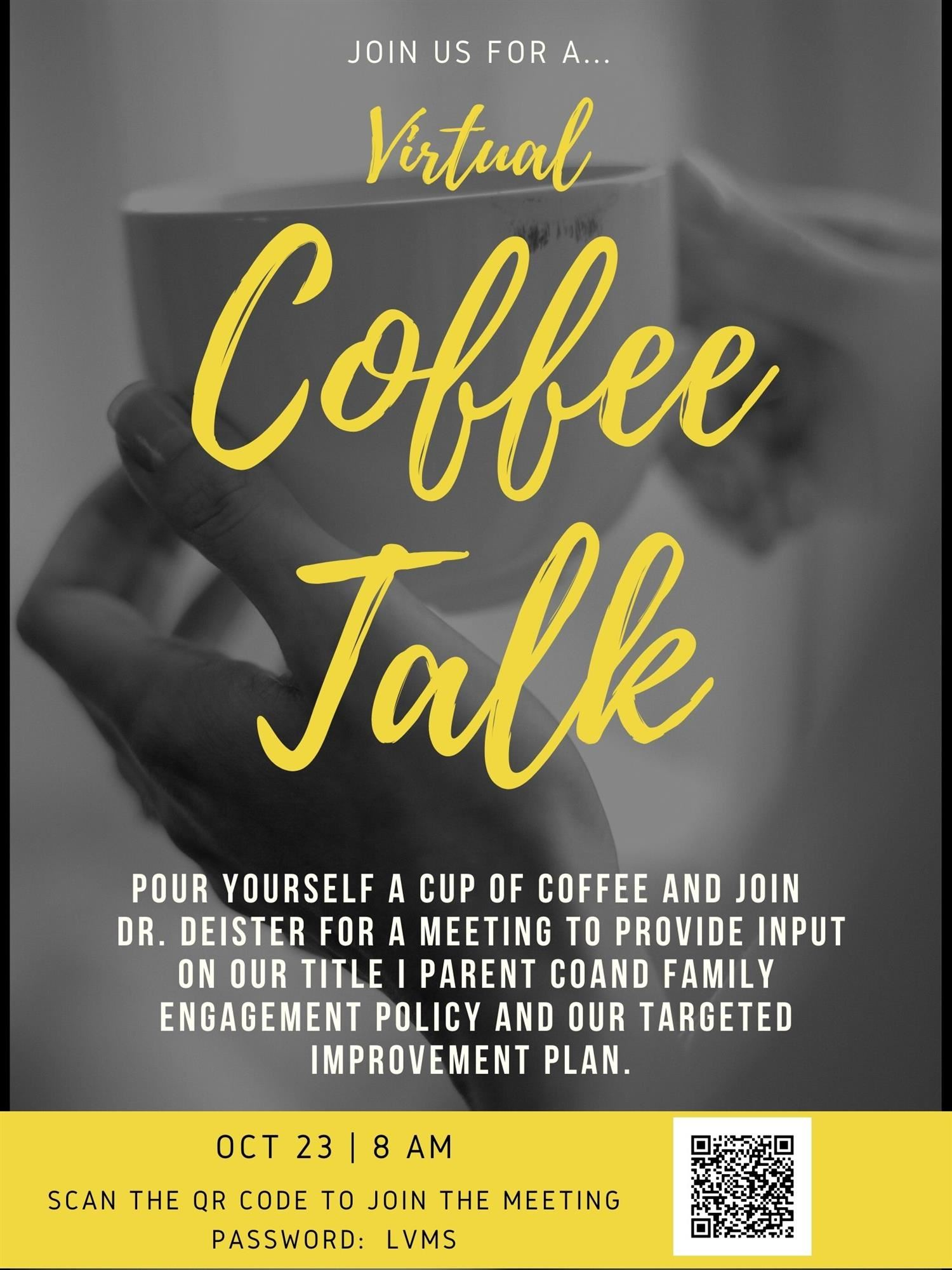 Coffee Talk with Dr. Deister