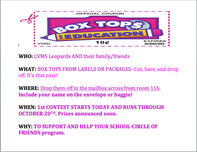 WHO: LVMS Leopards AND their family/friends  WHAT: BOX TOPS FROM LABELS OR PACKAGES- Cut, Save, and