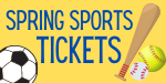 Ticket Information: Spring Sports