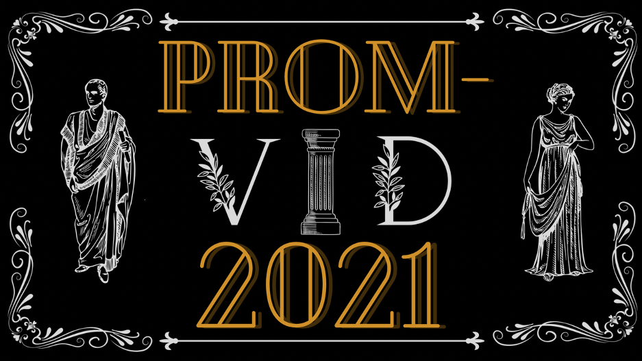 "COVID PROM!  ""PROM-VID"" INFORMATION FOR SENIORS!"