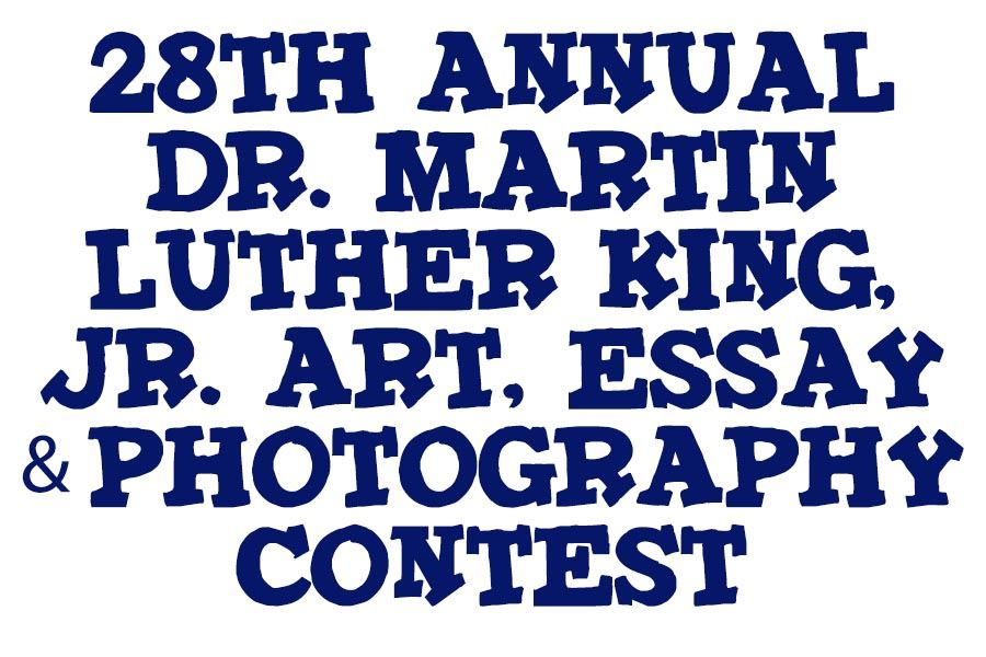 28th Annual Dr. Martin Luther King, Jr. Art, Essay, and Photography Contest