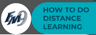 FM9 Distance Learning - How To