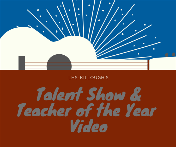 Teacher of the Year and Talent Show
