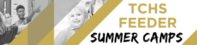 TCHS Feeder Summer Camps