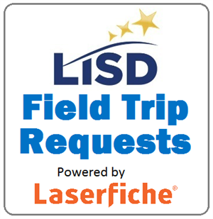 LISD Field Trip Requests - Laserfiche