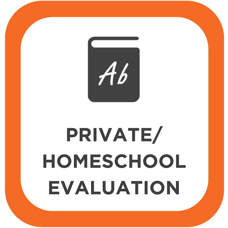 Private/Homeschool Evaluation